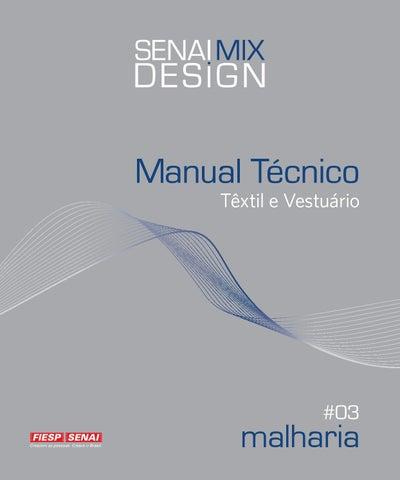 0096fb3b90 Manual Técnico Têxtil e Vestuário - Nº 03 - Malharia by Escola SENAI ...