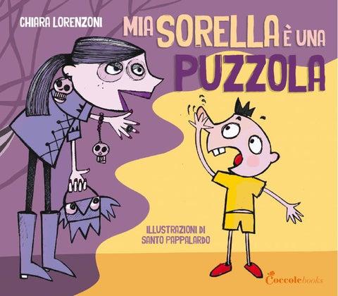 Mia sorella è una puzzola by Coccole Books - issuu