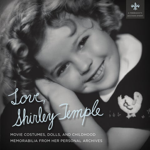 350389ce01963 Love, Shirley Temple by Theriault's - issuu
