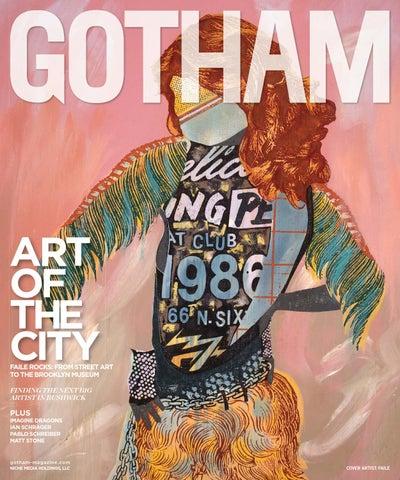 4c67b6ca97d Gotham - 2015 - Issue 4 - Summer - Art of the City - Faile by Niche ...