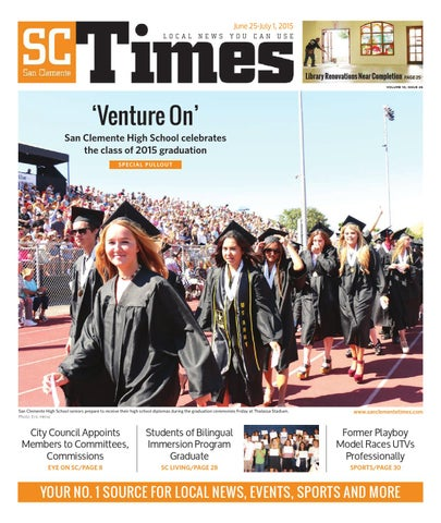 June 25 2015 By San Clemente Times Issuu