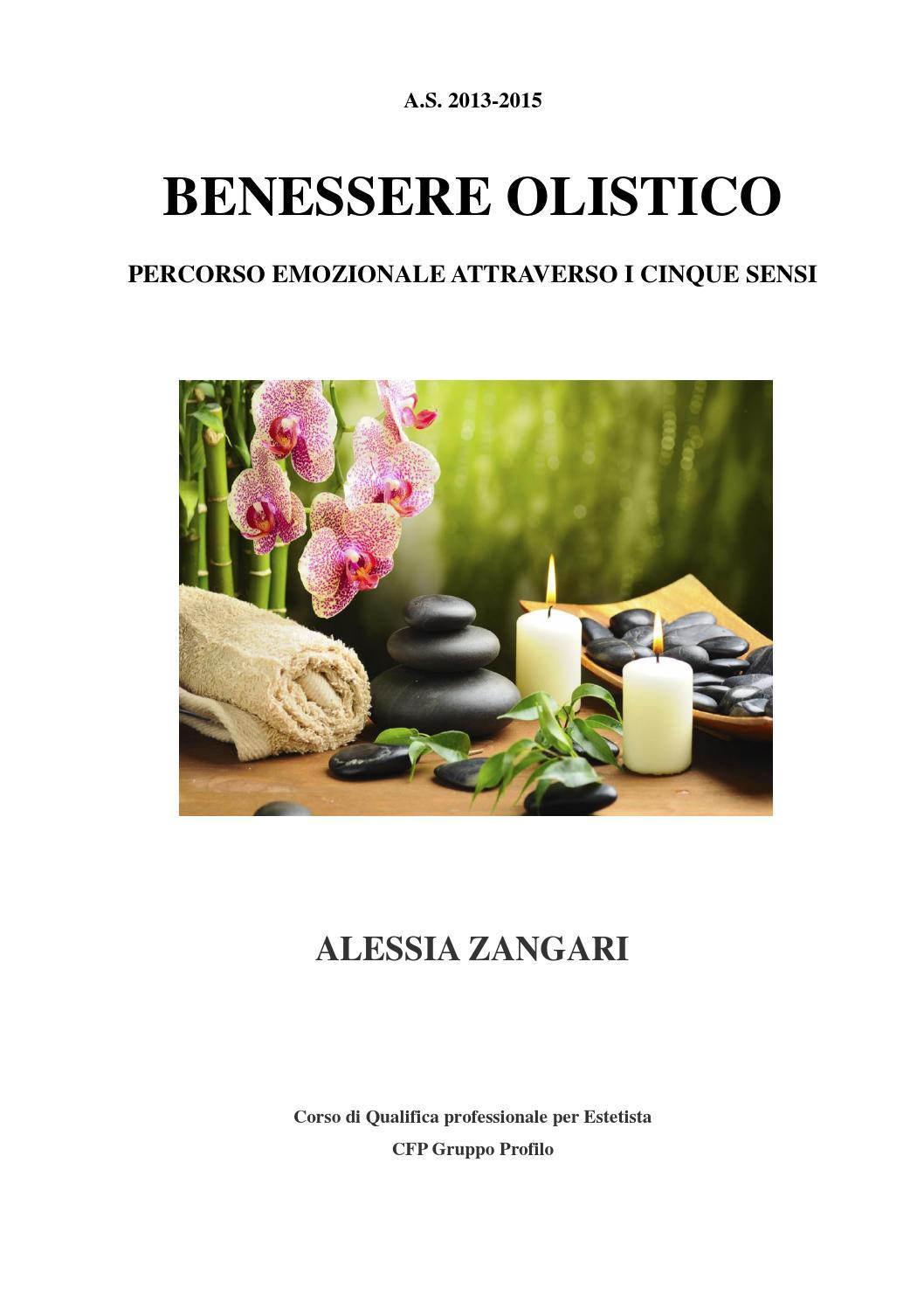 Tesina Benessere Olistico Percorso Emozionale Attraverso I Cinque Sensi Alessia Zangari By Sara Profilo Issuu