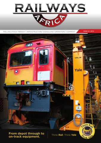 Railways Africa - Issue 3 - 2015 by Railways Africa - issuu