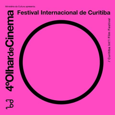 62e72bb3d82 Catálogo 2015 by Olhar de Cinema - Curitiba IFF - issuu