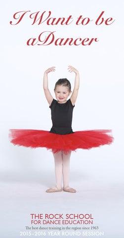 55dc30500 2015 2016 Rock School Fall Brochure. from The Rock School for Dance  Education