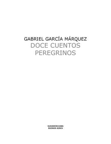 a71dd555 Garcia marquez, gabriel doce cuentos peregrinos by Gran Logia de ...