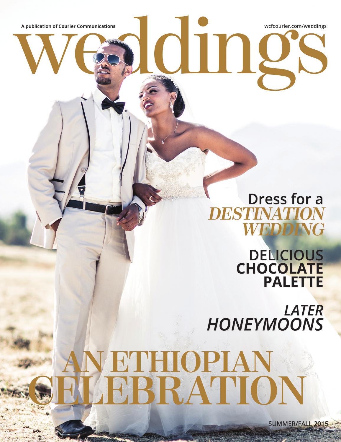 Weddings - Summer/Fall 2015 by Waterloo-Cedar Falls Courier - issuu