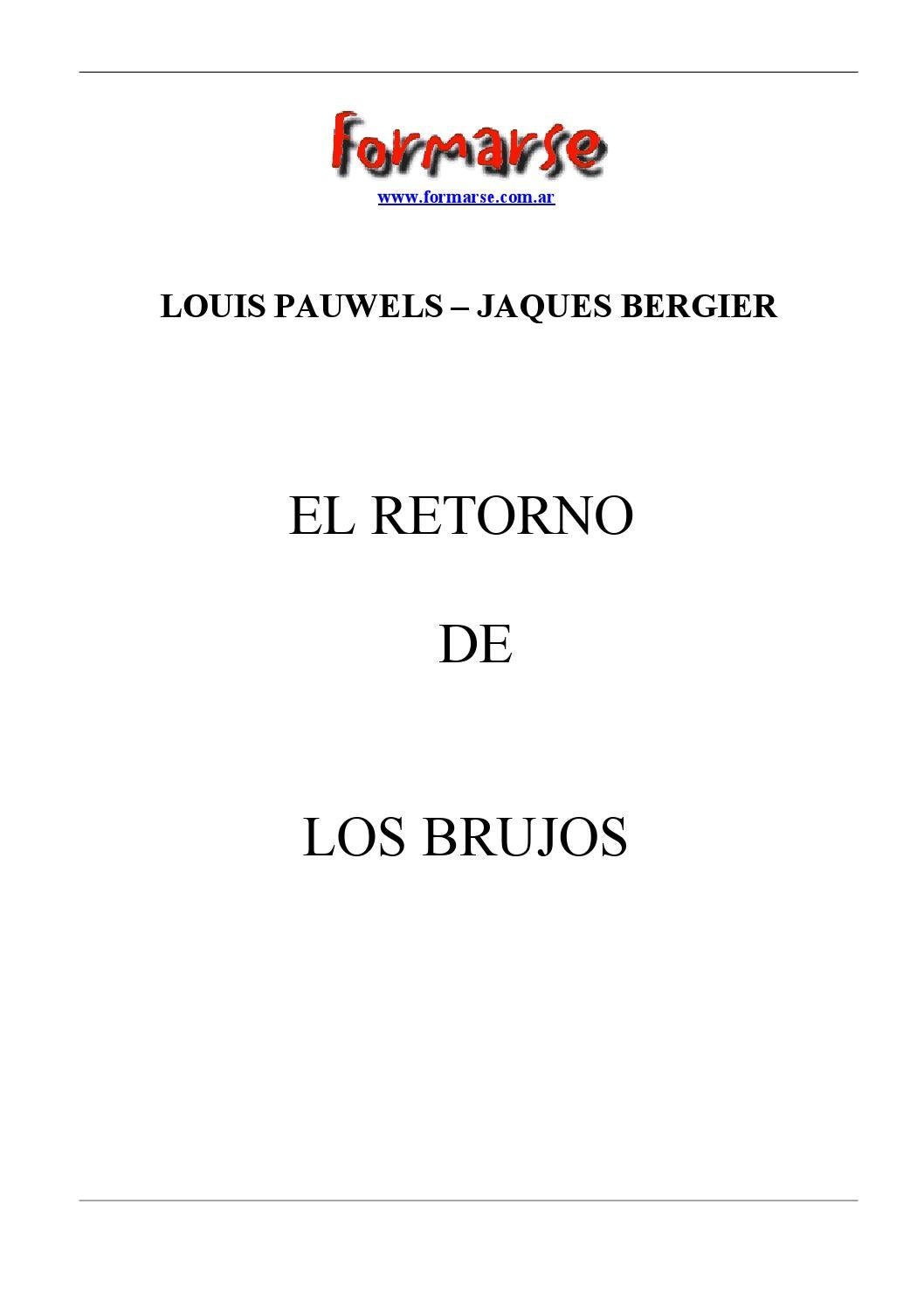 Pauwels bergier el retorno de los brujos by Gran Logia de Guerrero - issuu 5b80ab42c4520