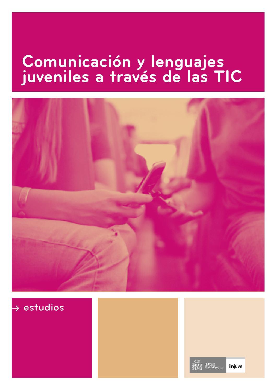 Comunicación y lenguajes juveniles a través de las TIC by Instituto de la  Juventud de España - issuu cb82210491e