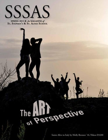 2015 Sssas Spring Magazine By St Stephens And St Agnes School Issuu