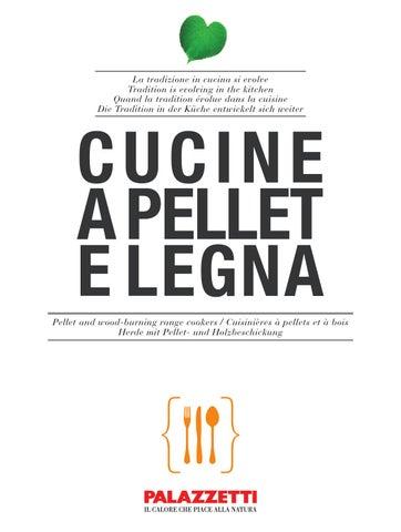 Palazzetti - Cucine a Pellet e Legna by Idea Studio Caminetti - issuu