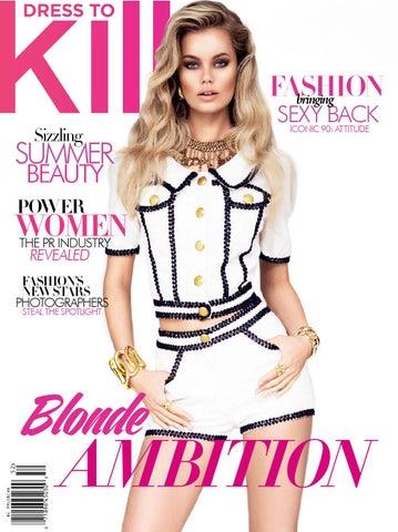 f44e4c76a1 Dress to Kill Summer 2015 by Dress to Kill Magazine - issuu