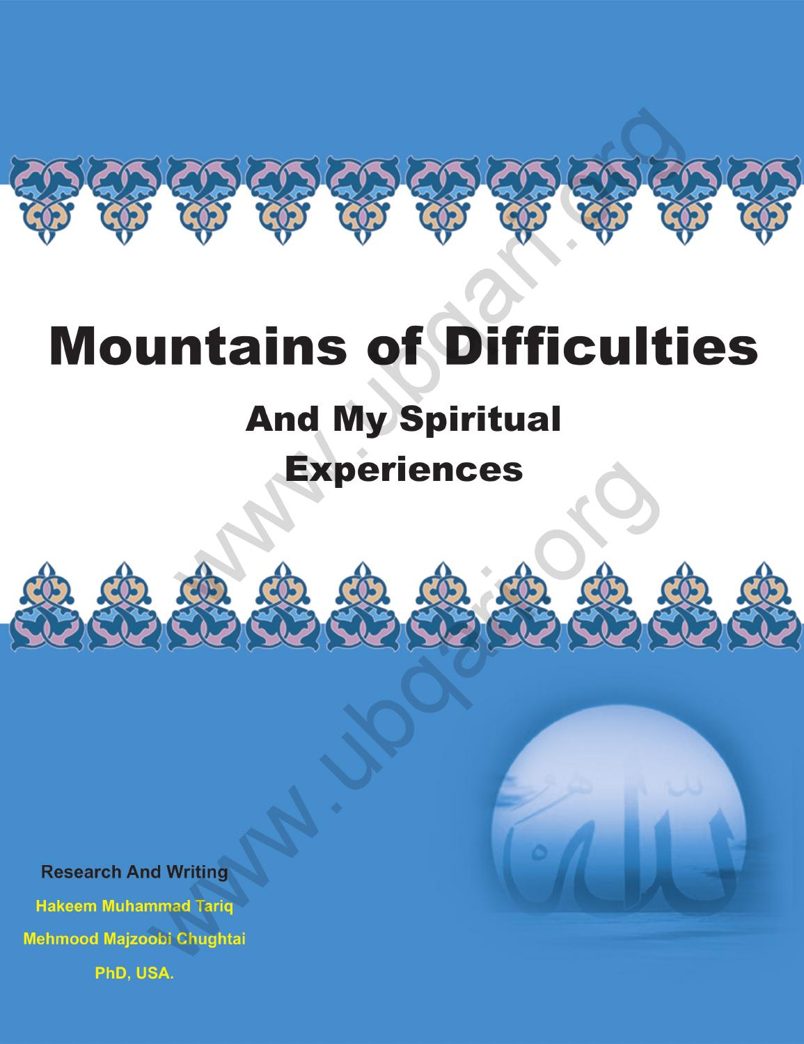Mountains Of Difficulties And My Spiritual Experiences by