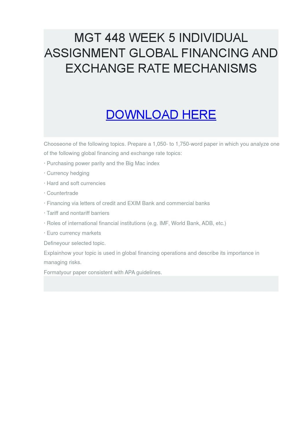 global financing and exchange rate mechanisms Global financing and exchange rate mechanisms currency hedging mgt 448 (3 pages | 981 words) global financing and exchange rate mechanisms.