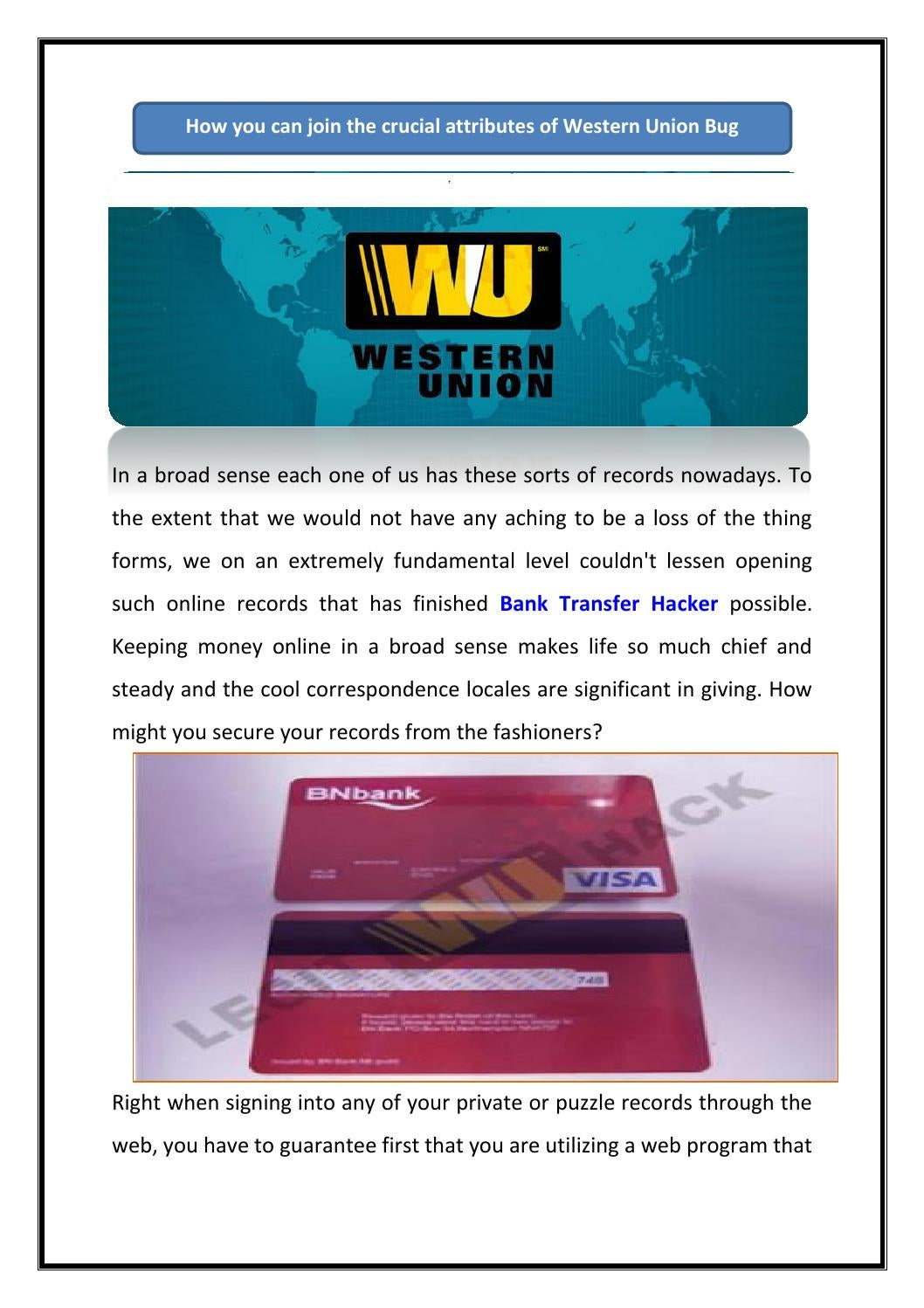 How you can join the crucial attributes of Western Union Bug