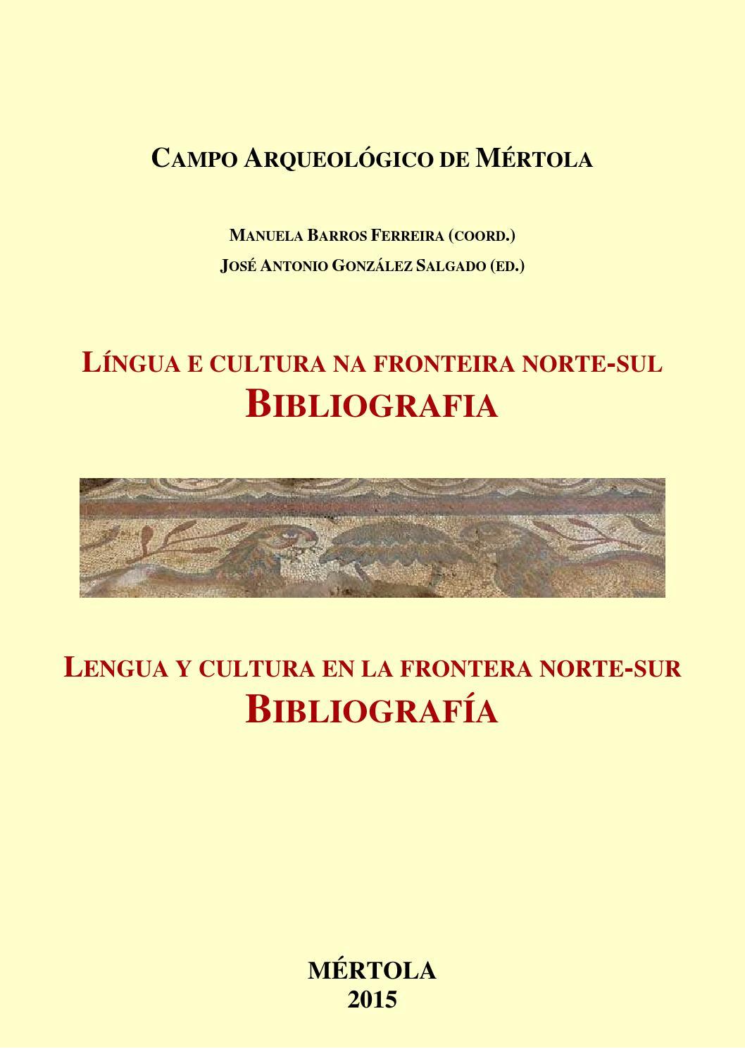 84e7c94f2 Língua e Cultura na fronteira Norte-Sul - Bibliografia by Campo  Arqueológico Mértola - issuu