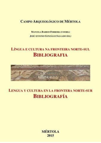 e0d928263b8 CAMPO ARQUEOLÓGICO DE MÉRTOLA MANUELA BARROS FERREIRA (COORD.) JOSÉ ANTONIO  GONZÁLEZ SALGADO (ED.)