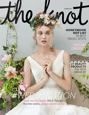 1252196fedd The Knot Summer 2015 by The Knot - issuu