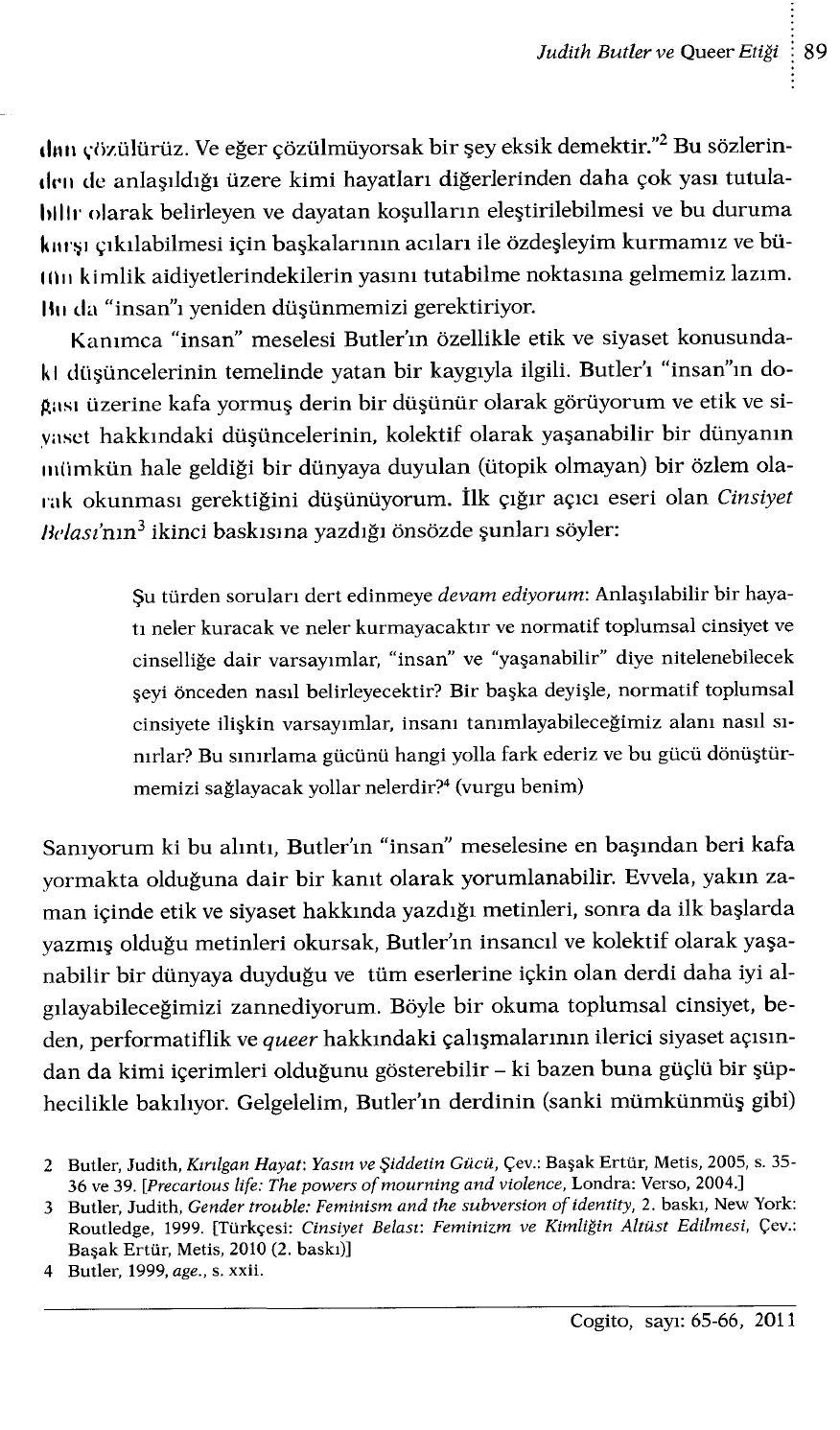 judith bulter precarious life Judith butler: judith butler judith butler, in full judith pamela butler  antigone's claim: kinship between life and death (2000), frames of war:.