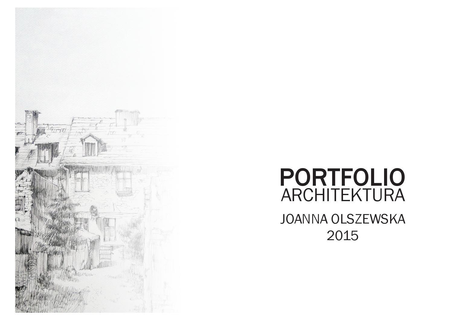 Portfolio architektura by joanna olszewska issuu for Portfolio architektur