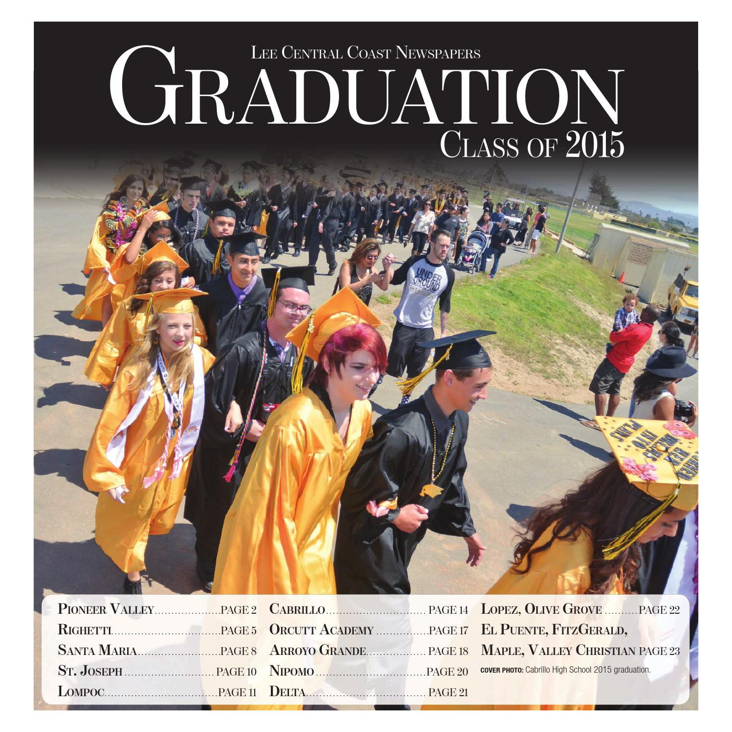 Graduation Class Of 2015 By Lee Central Coast Newspapers