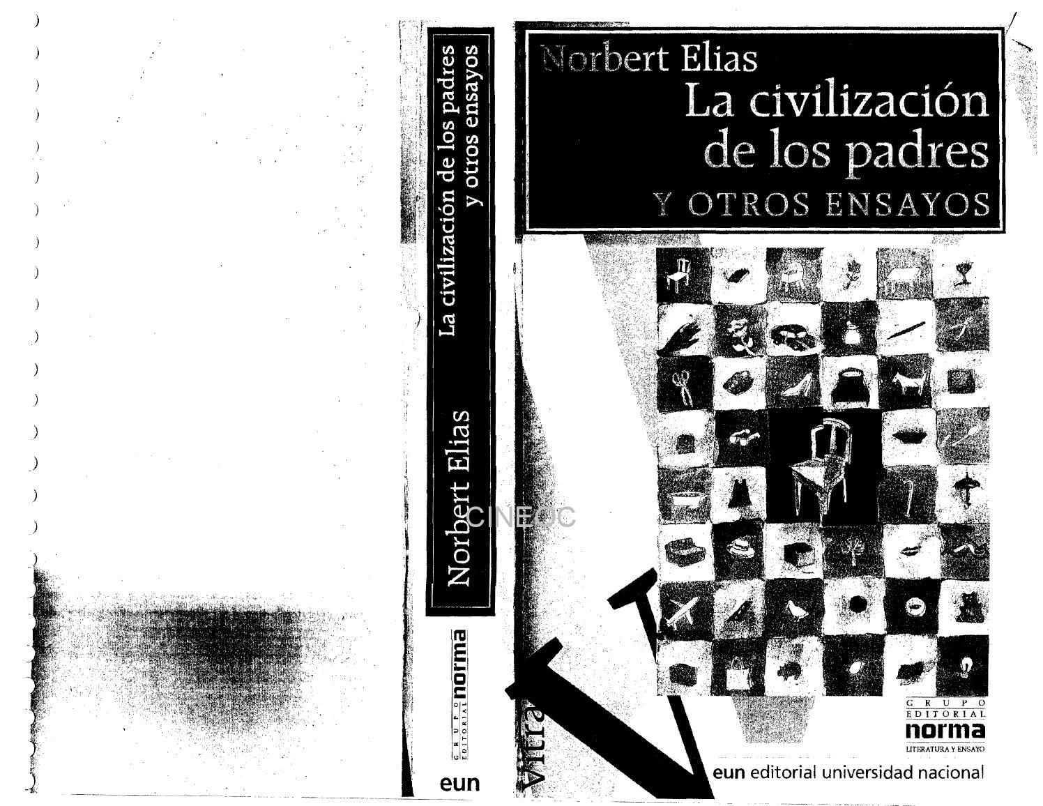 Norbert Elias - La civilizacion de los padres by David Escobar - issuu