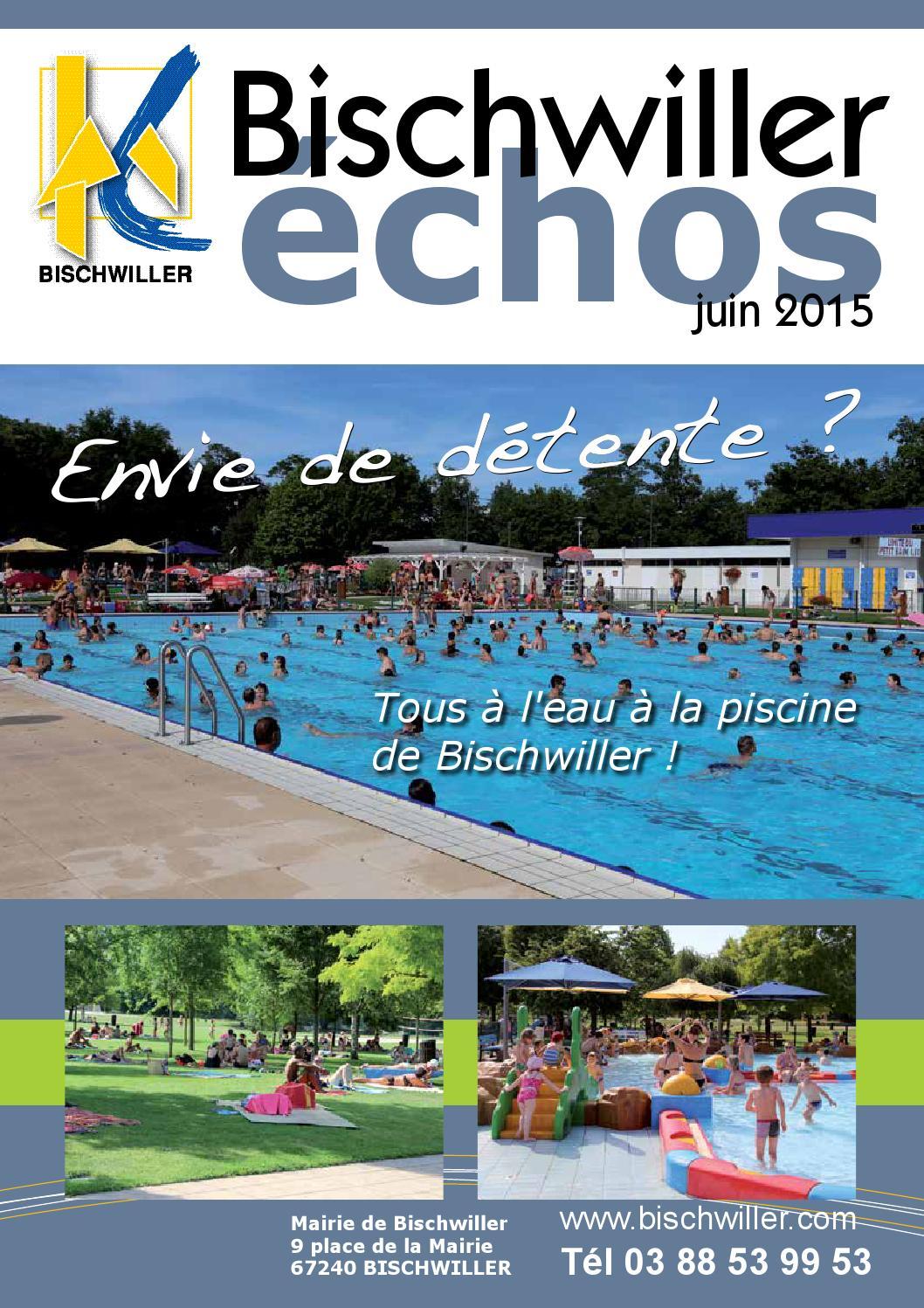 Echos de bischwiller juin 2015 by ville bischwiller issuu for Bischwiller piscine