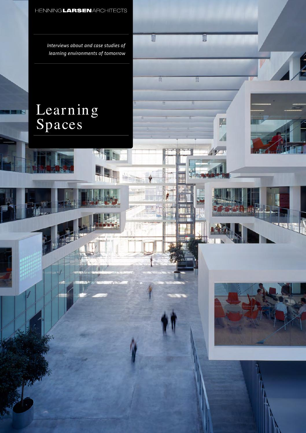 Learning Spaces by Henning Larsen Architects by Henning