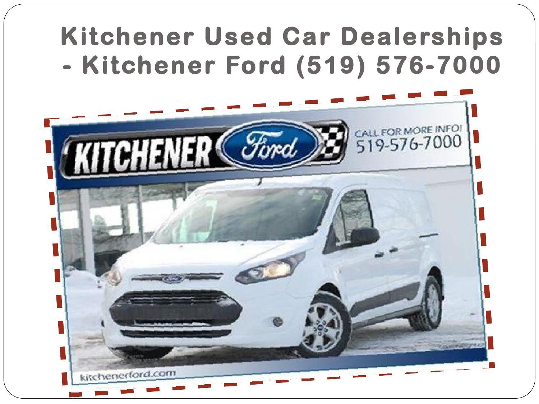 Kitchener Car Dealerships >> Hamilton Ford Dealerships Kitchener Ford 519 576 7000 By