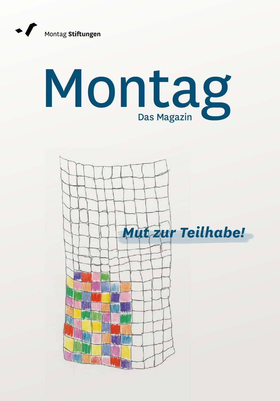 Montag - Das Magazin 1 by Montag Stiftungen - issuu