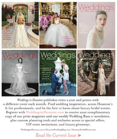 d3ed8a9a35 Weddings in Houston July 2015 Issue by Weddings in Houston - issuu