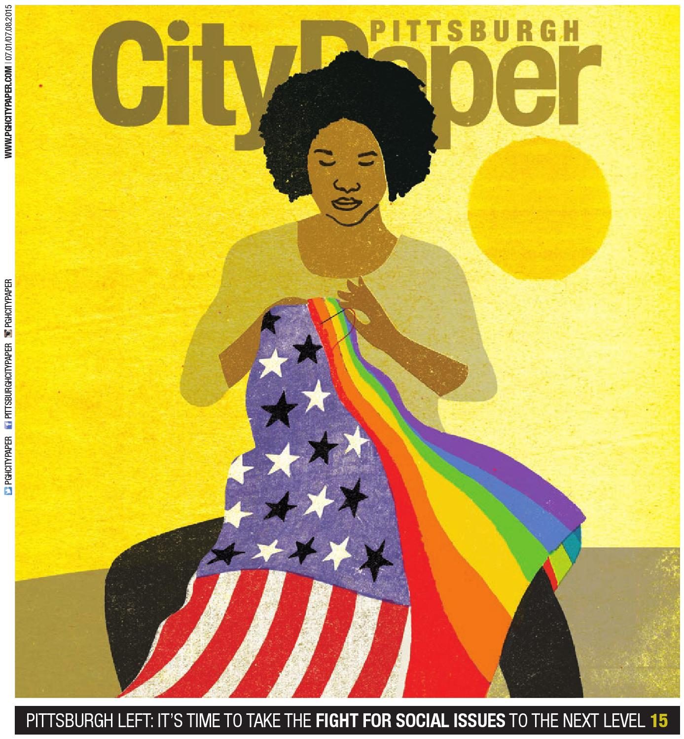 July 1, 2015 by Pittsburgh City Paper - issuu