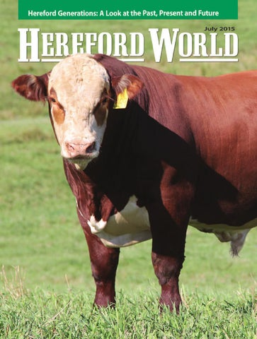 July 2015 Hereford World By American Hereford Association And