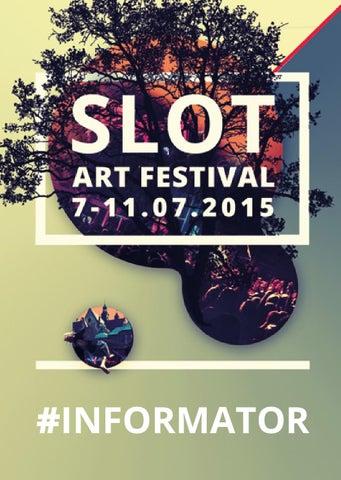 0095c0d0549e Informator saf15 by Slot Art Festival promocja - issuu