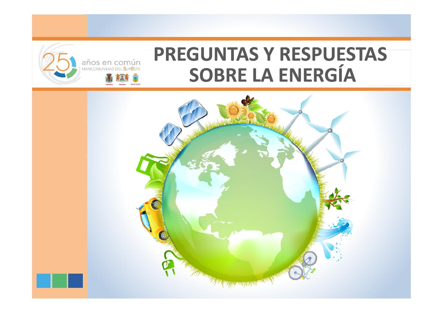 Preguntas Y Respuestas Sobre La Energía By Mancomunidad Intermunicipal Del Sureste De Gran Canaria Issuu