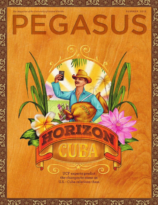 Pegasus Magazine Summer 2015 By University Of Central Florida