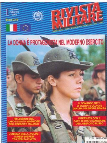 RIFLESSIONI DEL CAPO DI STATO MAGGIORE DELL ESERCITO ITALIANO Il primo  numero della Rivista Militare dell anno 2003 mi offre la possibilità di  condividere ... ab4695337b7b