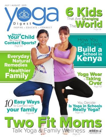 b38195ef22b1f Yoga Digest - July/August 2015 by Yoga Digest - issuu