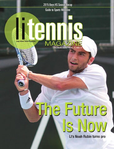 LITennisMag.com • July/August 2015 • Long Island Tennis Magazine