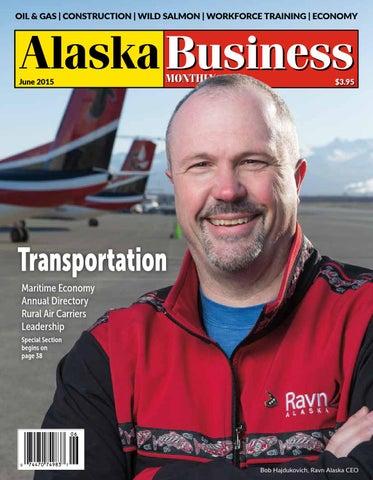 Alaska Business Monthly June 2015 By Alaska Business Issuu