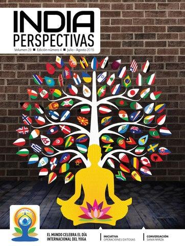 PERSPECTIVAS Volumen 29 n Edición número 4 n Julio - Agosto 2015. EL MUNDO  CELEBRA EL DÍA INTERNACIONAL DEL YOGA 0237d7fe4e19