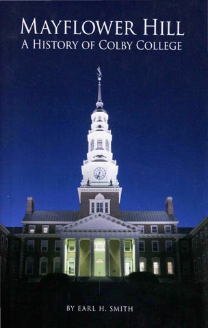 mayflower hill a history of colby college by colby college