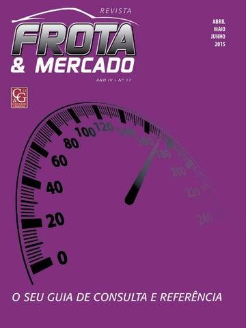 d9cf999992b Revista Frota   Mercado by C G 12 Comunicação e Marketing - issuu