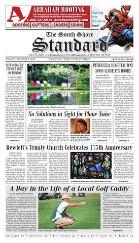 THE SOUTH SHORE STANDARD • JULY 29 - AUGUST 4, 2011 by Mike Kurov