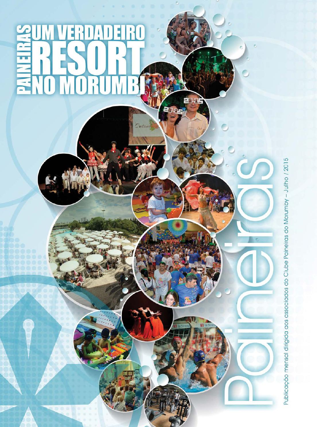 9ef154d8d Revista Paineiras - Julho 2015 by Clube Paineiras do Morumby - issuu