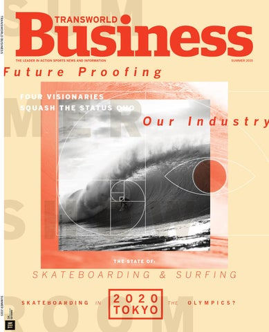 fa990c64d7413 Transworld Business Summer 2015 by Transworld Business - issuu