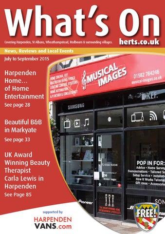 What's on complete July 2015 booklet by What's On Herts Magazine - issuu