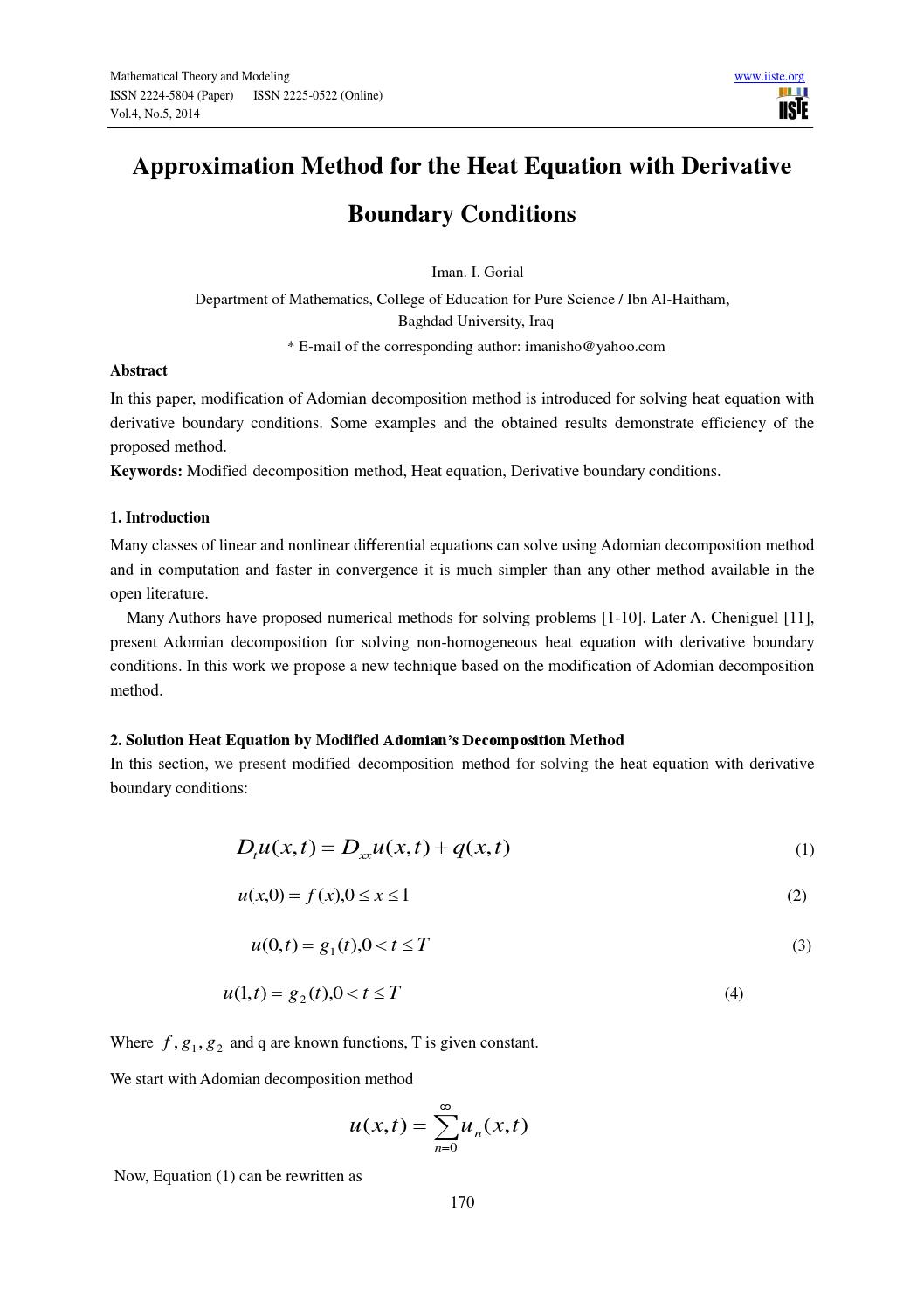 Approximation method for the heat equation with derivative
