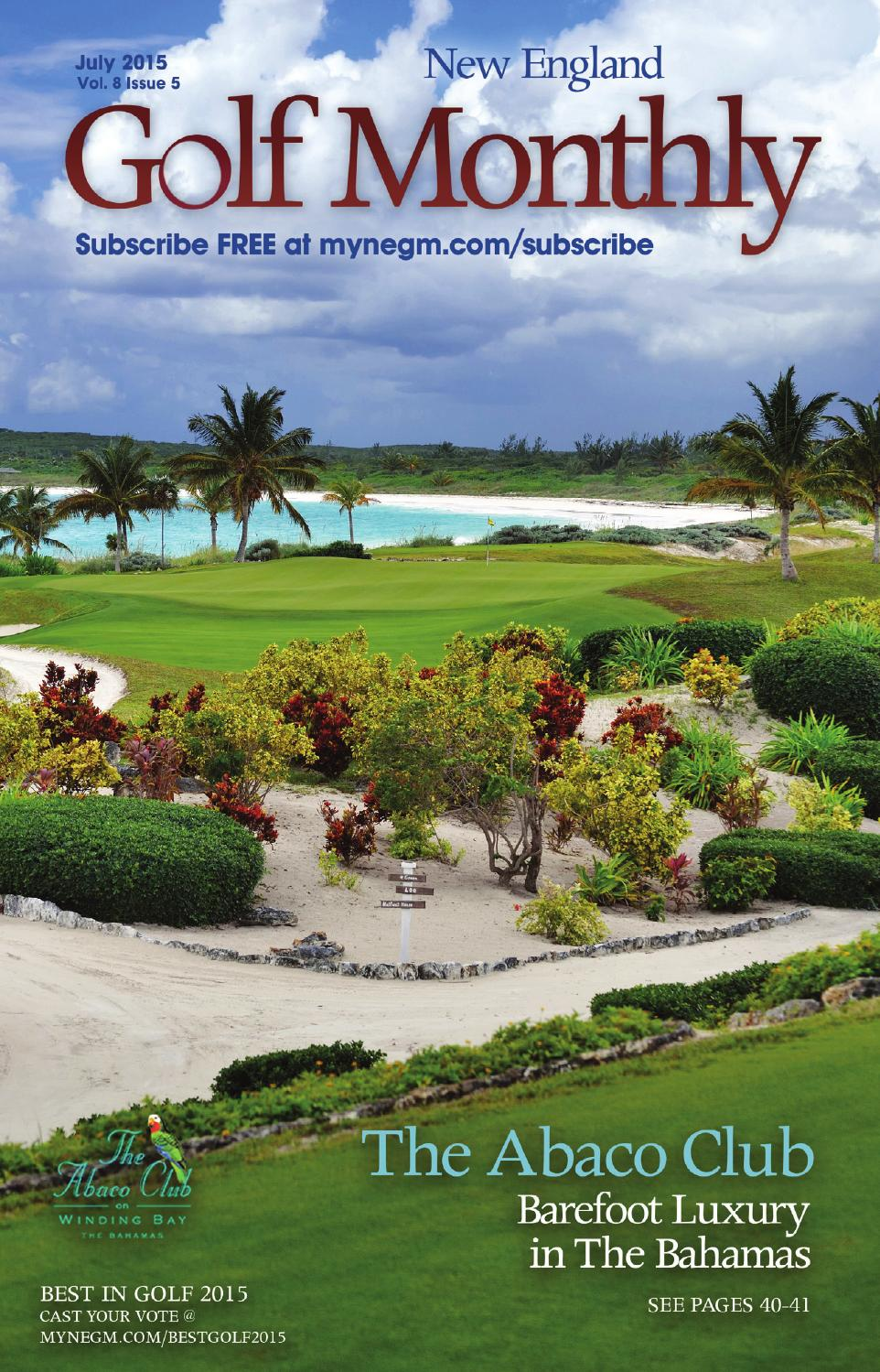July 2015 by New England Golf Monthly - issuu 16b65b2a5