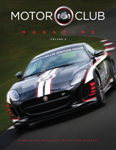 Monticello Motor Club >> Motor Club Magazine Volume 3 By Monticello Motor Club Issuu